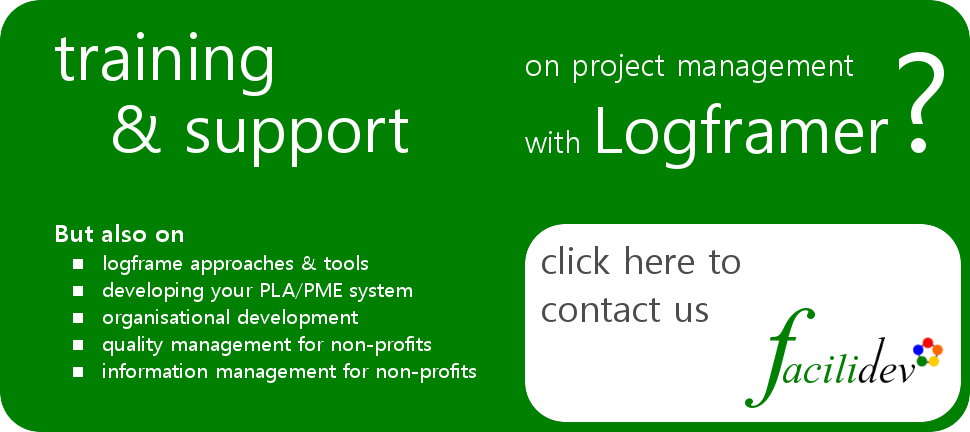 Looking for training on project management with Logframer, contact http://www.facilidev.eu